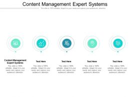 Content Management Expert Systems Ppt Powerpoint Presentation Infographic Template Cpb