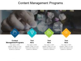 Content Management Programs Ppt Powerpoint Presentation Show Styles Cpb