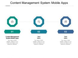 Content Management System Mobile Apps Ppt Powerpoint Presentation Outline Influencers Cpb