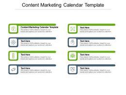 Content Marketing Calendar Template Ppt Presentation Show Skills Cpb