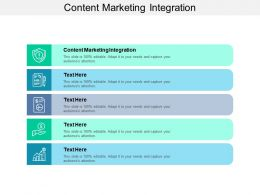 Content Marketing Integration Ppt Powerpoint Presentation Gallery Background Cpb