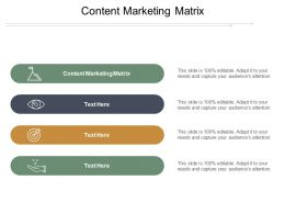Content Marketing Matrix Ppt Powerpoint Presentation File Layout Cpb