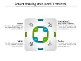 Content Marketing Measurement Framework Ppt Powerpoint Presentation Pictures Demonstration Cpb