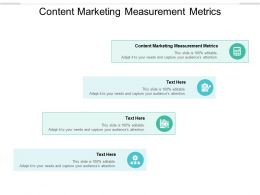 Content Marketing Measurement Metrics Ppt Powerpoint Presentation Show Inspiration Cpb