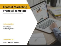Content Marketing Proposal Template Powerpoint Presentation Slides