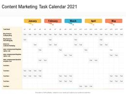 Content Marketing Task Calendar 2021 Creating An Effective Content Planning Strategy For Website Ppt Template