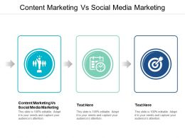 Content Marketing Vs Social Media Marketing Ppt Powerpoint Presentation File Slide Cpb