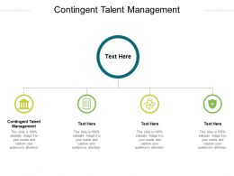 Contingent Talent Management Ppt Powerpoint Presentation Styles Graphics Template Cpb