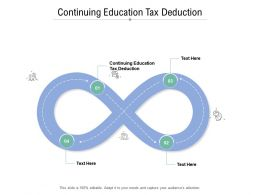 Continuing Education Tax Deduction Ppt Powerpoint Presentation Pictures Deck Cpb