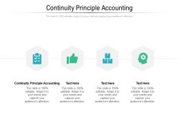Continuity Principle Accounting Ppt Powerpoint Presentation Ideas Files Cpb