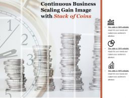 Continuous Business Scaling Gain Image With Stack Of Coins