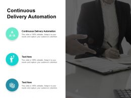 Continuous Delivery Automation Ppt Powerpoint Presentation Icon Graphics Example Cpb