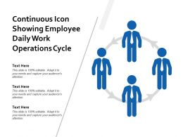 Continuous Icon Showing Employee Daily Work Operations Cycle