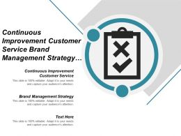 Continuous Improvement Customer Service Brand Management Strategy Marketing Strategies Cpb