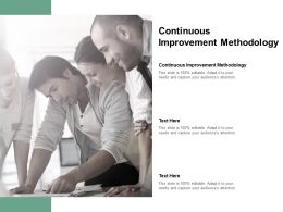 Continuous Improvement Methodology Ppt Powerpoint Presentation Summary Rules Cpb