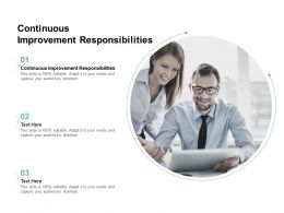 Continuous Improvement Responsibilities Ppt Powerpoint Presentation Infographic Template Cpb