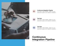Continuous Integration Pipeline Ppt Powerpoint Presentation Pictures Graphics Cpb