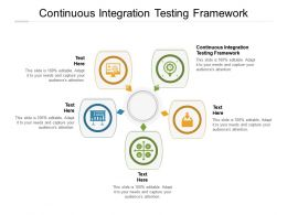 Continuous Integration Testing Framework Ppt Powerpoint Presentation Portfolio Slides Cpb