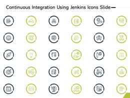 Continuous Integration Using Jenkins Icons Slide Ppt Powerpoint Presentation Infographics Design