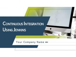 Continuous Integration Using Jenkins Powerpoint Presentation Slides