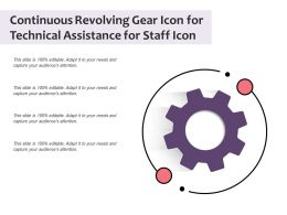 Continuous Revolving Gear Icon For Technical Assistance For Staff Icon