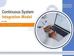 Continuous System Integration Model Powerpoint Presentation Slides