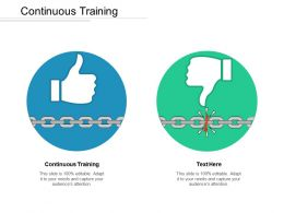 Continuous Training Ppt Powerpoint Presentation File Structure Cpb