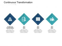 Continuous Transformation Ppt Powerpoint Presentation Icon Files Cpb