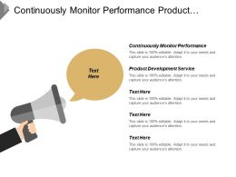 Continuously Monitor Performance Product Development Service Single Service