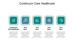 Continuum Care Healthcare Ppt Powerpoint Presentation Inspiration Microsoft Cpb
