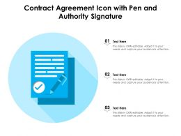 Contract Agreement Icon With Pen And Authority Signature