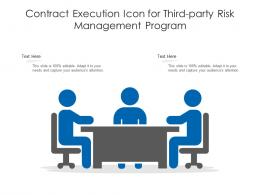 Contract Execution Icon For Third Party Risk Management Program