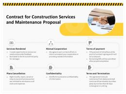 Contract For Construction Services And Maintenance Proposal Ppt Ideas