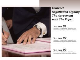 Contract Negotiation Signing The Agreement With The Paper