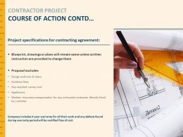 Contractor Project Course Of Action Contd Specification Ppt Presentation Slides