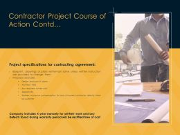 Contractor Project Course Of Action Contd Specifications Ppt Powerpoint Slides