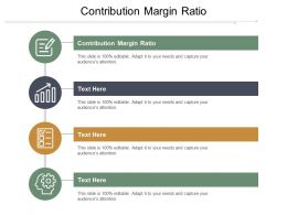 Contribution Margin Ratio Ppt Powerpoint Presentation File Topics Cpb