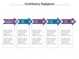 Contributory Negligence Ppt Powerpoint Presentation Icon Show Cpb