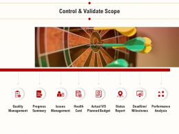Control And Validate Scope Planned Budget Ppt Presentation Show