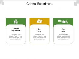 Control Experiment Ppt Powerpoint Presentation Outline Guidelines Cpb