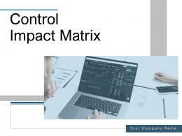Control Impact Matrix Process Awareness Parameters Management Assessment