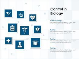 Control In Biology Ppt Powerpoint Presentation Icon Design Templates