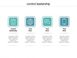 Control Leadership Ppt Powerpoint Presentation Outline Deck Cpb