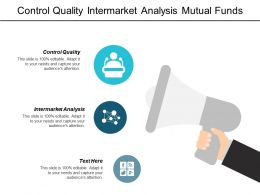 Control Quality Intermarket Analysis Mutual Funds Objective Employee Cpb