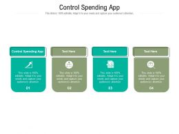 Control Spending App Ppt Powerpoint Presentation Styles Structure Cpb