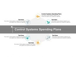 Control Systems Spending Plans Ppt Powerpoint Presentation Gallery Slide Cpb