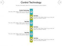 Control Technology Ppt Powerpoint Presentation Portfolio Visual Aids Cpb