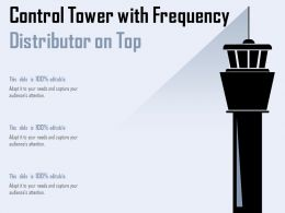 Control Tower With Frequency Distributor On Top