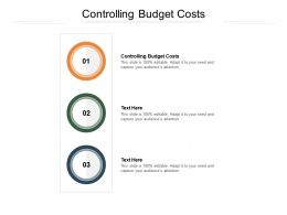 Controlling Budget Costs Ppt Powerpoint Presentation Gallery Graphics Pictures Cpb