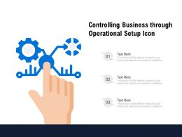Controlling Business Through Operational Setup Icon